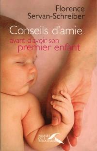 Conseils d'amie avant d'avoir son premier enfant