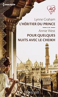 L'héritier du prince - Pour quelques nuits avec le cheikh (Ispahan)