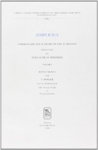 Simplicius. Commentaire sur le traité du ciel d'Aristote