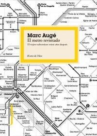 El metro revisitado: El viajero subterráneo veinte años después
