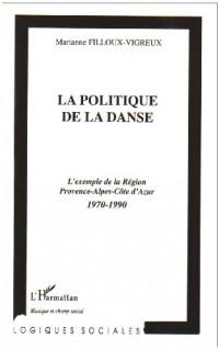 La politique de la danse, l'exemple de la région PACA 1970-1990
