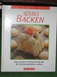 Die leichte Küche. Alt- Wiener Kuchen und Torten. Originalrezepte der k. u. k. Hofzuckerbäckerei zum Nachbacken