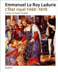 L'État royal 1460-1610