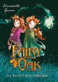 Fairy Oak T01, poche luxe: Le Secret des Jumelles