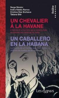 Un Chevalier a la Havane