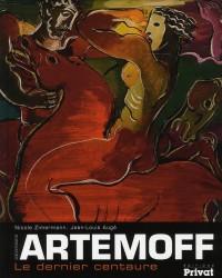 Georges Artemoff : Le Dernier centaure