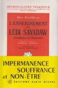 L'Enseignement de Ledi Sayadaw : Bouddhisme du Théravada