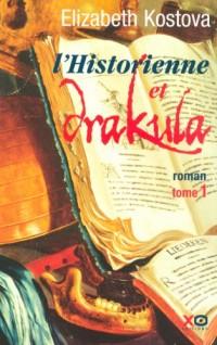 L'Historienne et Drakula, Tome 1 :