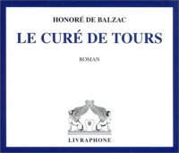 Le Curé de Tours (coffret 3 CD)