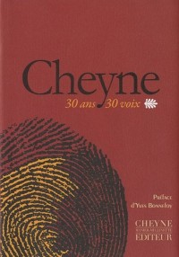 Cheyne trente ans, trente voix : 1980-2010