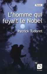 L'Homme Qui Fuyait le Nobel