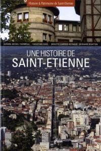 Une histoire de Saint-Etienne
