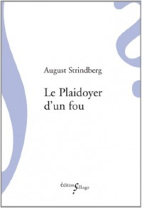 Le plaidoyer d'un fou