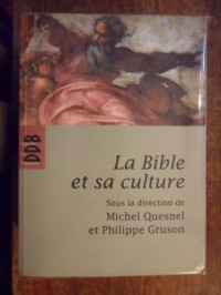 Bible et Sa Culture (Ned) (la)