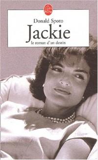 Jackie : Le roman d'un destin