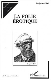 Folie érotique (la)
