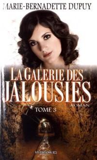 La galerie des jalousies, Tome 3 :