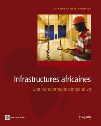 Infrastructures africaines: Une transformation impérative