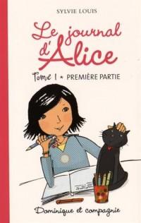 Le journal d'Alice - tome 1 Première partie