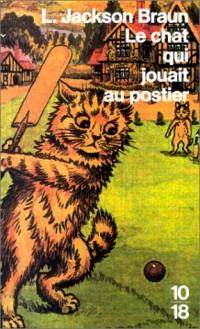 Le chat qui jouait au postier