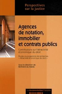Agences de notation, immobilier et contrats publics : Contributions sur l'attractivité économique du droit