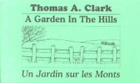 Un Jardin Sur les Monts/a Garden in the Hills