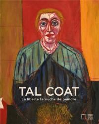 Tal Coat : La liberté farouche de peindre