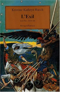 Les Fey, Tome 6 : L'exil