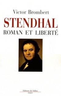 Stendhal : Roman et liberté