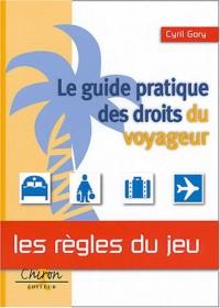 Le guide pratique des droits du voyageur