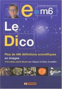 E = M6 - Le Dico