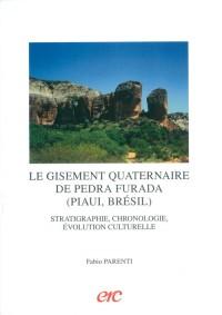 Le Gisement Quaternaire de Pedra Furada (Piaui, Bresil). Sratigraphi