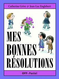 Mes Bonnes Resolutions