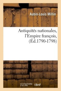 Antiquités l Empire François ed 1790 1798