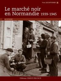 Le marché noir en Normandie