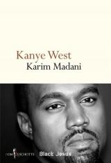 Kanye West. Black Jesus