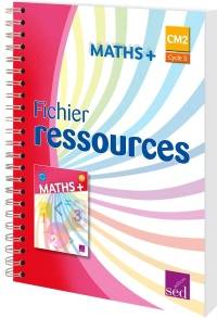 Maths + CM2 : Fichier ressources