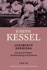 Jugements derniers : Le procès Pétain, de Nuremberg et Eichmann [Poche]