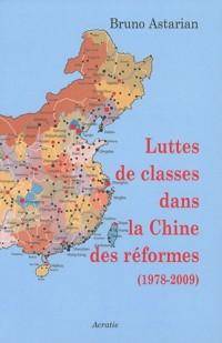 Luttes de classes dans la Chine des réformes (1978-2009)