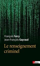 Le renseignement criminel [Poche]