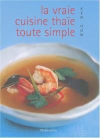 La vraie cuisine Thaï toute simple