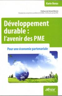 Developpement Durable : l'Avenir des Pme. pour une Economie Partenariale