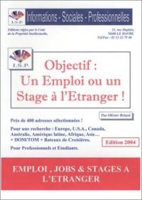 Objectif : un emploi ou un stage à l'étranger