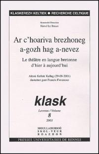 Klask, N° 8 : Le théâtre en langue bretonne d'hier à aujourd'hui