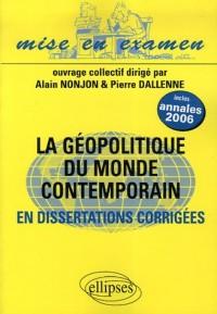 La géopolitique du monde contemporain : En dissertations - Classes préparatoires ECS 2e année