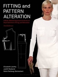 Fitting And Pattern Alteration: A Multi-Method Approach To The Art Of Style Selection, Fitting And Aleration-3Rd Ed.