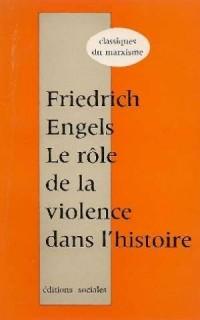 Le rôle de la violence dans l'histoire