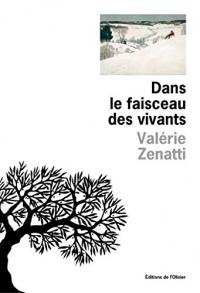 Dans le faisceau des vivants (Littérature Française)
