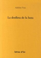 La drolleta de la luna : Edition en occitan