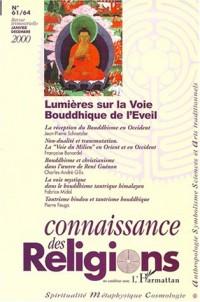 Spiritualité metaphysique cosmologie n.61/64 janv.dec. 2000 : lumieres sur la voie bouddhique de l'e